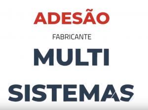 Chegou a hora! Adesão dos fabricantes multi-sistemas!