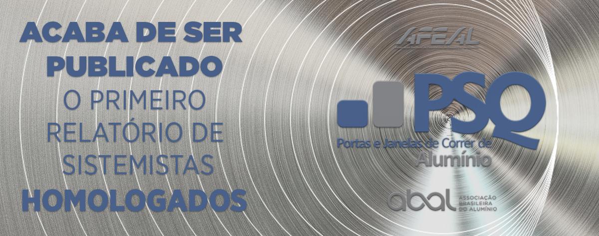 PSQ divulga relatório de sistemas homologados para os fabricantes de esquadrias