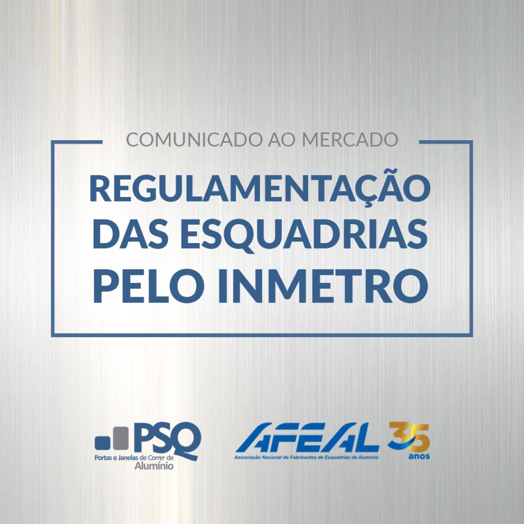 Comunicado ao mercado – Regulamentação das esquadrias pelo INMETRO