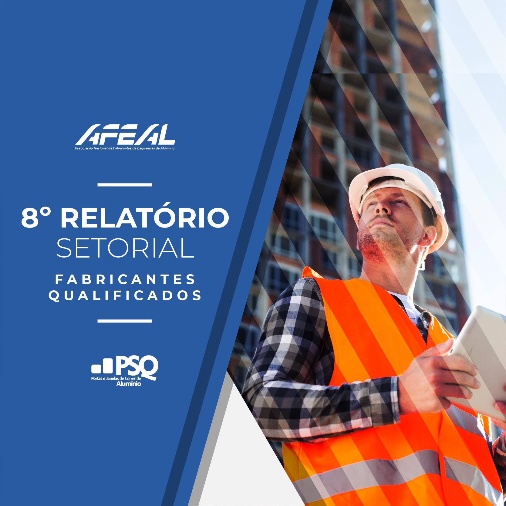 Novos dados sobre os fabricantes qualificados pelo PSQ